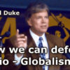 New Dr. David Duke Video — How We Can Defeat Zio Globalism!