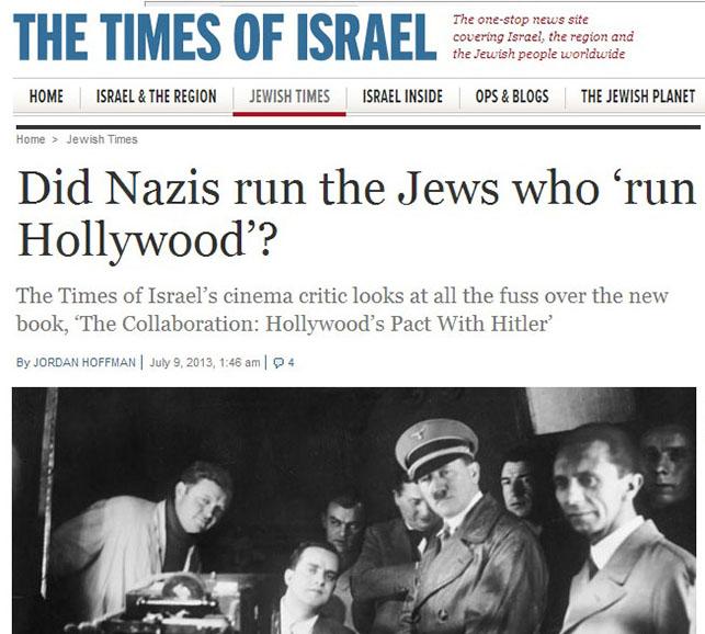 Latest Immigration News 2013: Jews Run Hollywood, Jewish Supremacist Media Confirms—Once