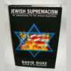 "Exposing the Real Racists: A Review of Dr Duke's ""Jewish Supremacism"""