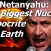 New Video — Dr. David Duke Exposes Nuclear Netanyahu Hypocrisy