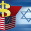 "As America's Economy Declines, Jewish Lobby Triples ""Aid"" to Israel"
