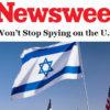Secret US Intelligence Reports Reveals Israeli Spying on America!