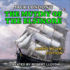 Listen to the Introduction of the <i>Mutiny of the Elsinore</i> Audio Movie Here