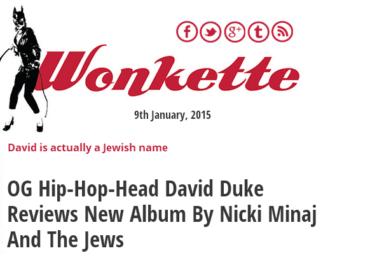 Wonkette website mocks the truth about Zio-media lie regarding Duke critique of Minaj