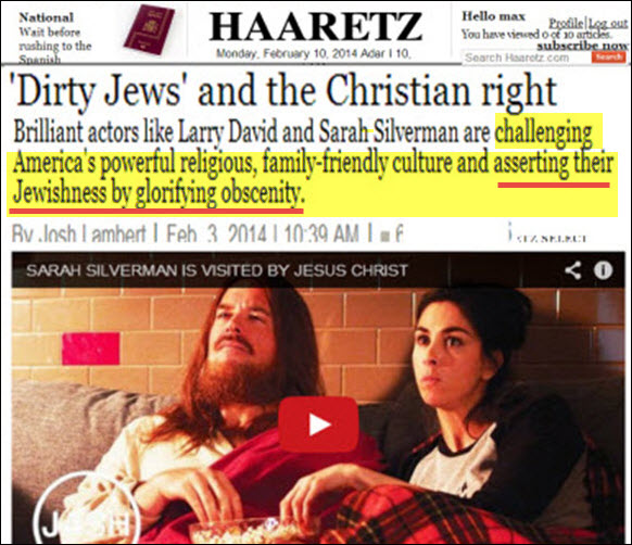 """This article from Haaretz in Israel is perfectly example that the Jewish problem goes far beyond Zionism.  Haaretz is considered ant-radical Zionist and supports peace, yet here is an article in which it praises the Jewish war on """"Family Friendly Culture"""" in the United States and how """"Jews are asserting their Jewishness by glorifying obscenity."""" Again, the article is not condemning their attack on the American family, it is boasting about it and praising it! This is the kind of shocking information that most Americans are completely ignorant of that Dr. Duke helps bring to American people and to the world."""
