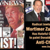 Zionist Devil NeoCon Zuckerman Paints Trump as the Anti-Christ!