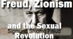 Freud and the Shocking Jewish Establishment's Promotion of Porn as an Ethnic Weapon