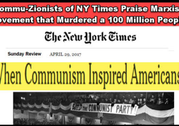 "Dr. Duke Exposes the Commu-Zionist NY Times Tyrants Who Headline: ""When Communists Inspired Americans"""