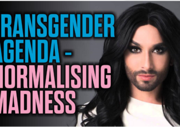 The Transgender Agenda – Normalising Madness