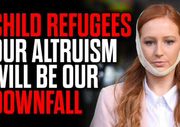 Child Refugees – Our Altruism will be our Downfall