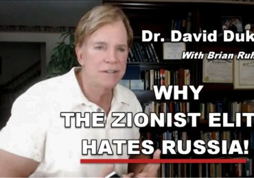 Dr. Duke Vid Explains Why ZioCons Hate Russia & the ZioCon Control of Republicans!