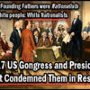 Congress & President Condemn America's Founding Fathers!