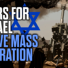 Wars for Israel Drive Mass Immigration into Europe