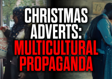 Christmas Adverts: Multicultural Propaganda (Here is Mark Collett's latest video (Currently banned for violating YouTube rules on acknowledging the obvious))