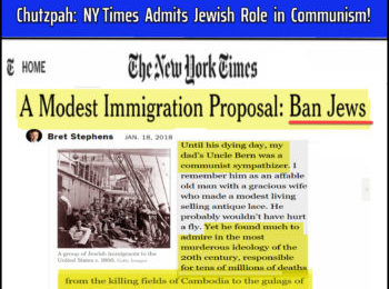 Dr Duke & Mark Collett – Jewish NY Times Admits Jewish Led Communist Mass Murder & Anti-Trumpism is anti-Goyism!
