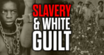 Slavery: An Instrument of White Guilt — Mark Collett Video