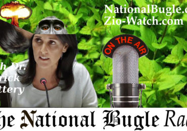 National Bugle Radio on Skankbassador Nikki Haley #EscortWhoreOutTheDoor