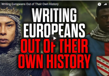 Writing Europeans Out of Their Own History — New Mark Collett Video