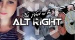 This Week on the Alt Right | Laura of Defend Evropa | Mark Collett | No White Guilt | Patrick | TGO