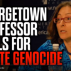 Georgetown Professor calls for White Genocide — Absolutely must-see new Mark Collett Video
