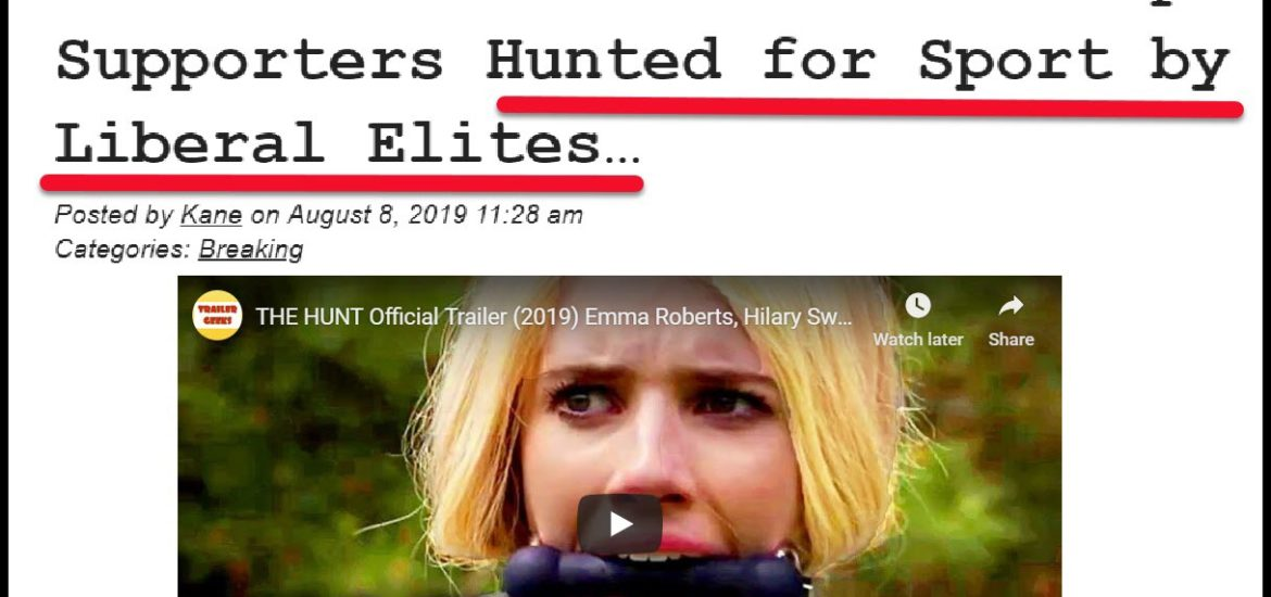 Dr Duke & Mark Collet – Expose New Zio Movie The Hunt with Leftist Elites Hunting and Murdering White People Because they Voted for Trump!