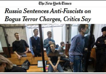 "The NYTimes: Evil Russkies jail gentle, loving Antifa ""activists"" to monstrous sentences for Bogus Terrorism."
