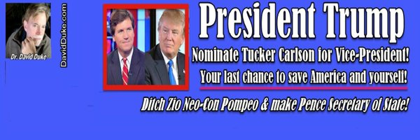 Dr Duke & Dr Slattery – #TrumpTucker2020 Four Years from Now is too Late! Trump for Prez & Tucker for VP!