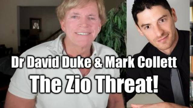 DR DUKE AND MARK COLLETT THE ZIOGARCHY SHUT DOWN FREE SPEECH TO HIDE THEIR SUPREMACY!