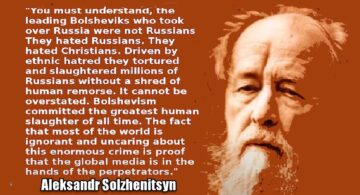 Dr Duke & Andy Hitchcock – Why Nobel Prize Winner Solzhenitsyn Inspires Us & Tells the Truth About Jewish Communism and Jewish anti-Russian Hate!
