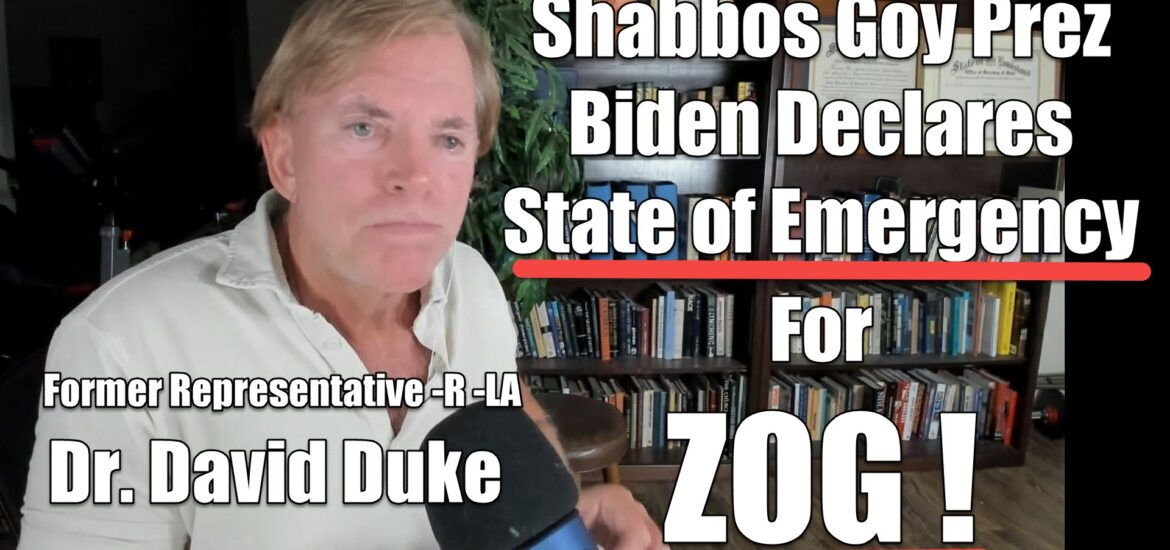 Dr Duke & Dr Slattery – Biden Declares National Emergency to Silence Opposition to Jewish Supremacy in America!
