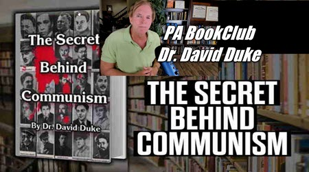 David Duke on Mark Collett Book Review: Rave Reviews for The Secret Behind Communism!